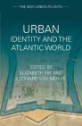 Urban Identity and the Atlantic World