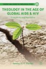 Theology in the Age of Global AIDS & HIV