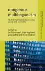 Dangerous Multilingualism