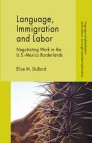 Language, Immigration and Labor