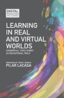 Learning in Real and Virtual Worlds