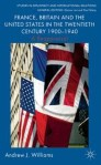 France, Britain and the United States in the Twentieth Century 1900 – 1940