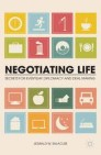 Negotiating Life