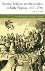 Empire, Religion and Revolution in Early Virginia, 1607-1786