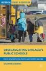 Desegregating Chicago's Public Schools