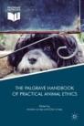 The Palgrave Handbook of Practical Animal Ethics