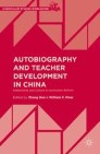 Autobiography and Teacher Development in China
