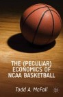 The (Peculiar) Economics of NCAA Basketball