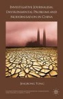 Investigative Journalism, Environmental Problems and Modernisation in China