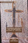 Indigenous Australia and the Unfinished Business of Theology