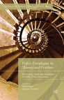 Policy Paradigms in Theory and Practice