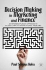 Decision Making in Marketing and Finance