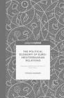 The Political Economy of Euro-Mediterranean Relations
