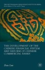 The Development of the Chinese Financial System and Reform of Chinese Commercial Banks