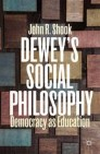 Dewey's Social Philosophy