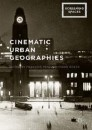 Cinematic Urban Geographies