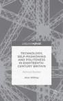 Technology, Self-Fashioning and Politeness in Eighteenth-Century Britain