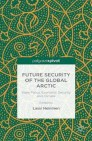 Future Security of the Global Arctic