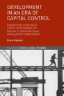 Development in an Era of Capital Control