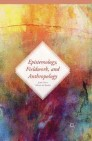 Epistemology, Fieldwork, and Anthropology