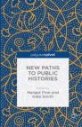 New Paths to Public Histories