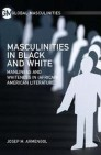 Masculinities in Black and White