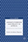 Japan's Foreign Aid Policy in Africa