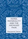 Paper, Materiality and the Archived Page