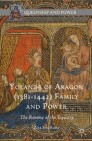Yolande of Aragon (1381-1442) Family and Power