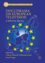 Docudrama on European Television
