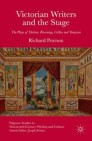 Victorian Writers and the Stage