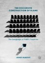 The Discursive Construction of Blame