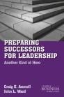 Preparing Successors for Leadership