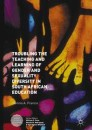 Troubling the Teaching and Learning of Gender and Sexuality Diversity in South African Education
