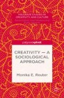 Creativity — A Sociological Approach