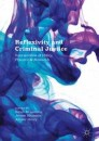 Reflexivity and Criminal Justice