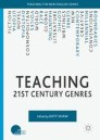Teaching 21st Century Genres