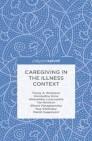Caregiving in the Illness Context