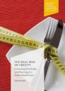 The Real War on Obesity