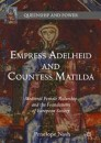 Empress Adelheid and Countess Matilda