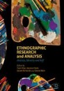 Ethnographic Research and Analysis