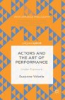 Actors and the Art of Performance