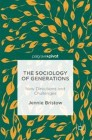 The Sociology of Generations