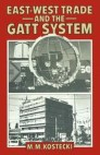East/West Trade and the GATT System