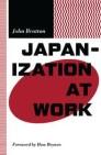 Japanization at Work