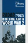 The Applications of Radar and Other Electronic Systems in the Royal Navy in World War 2
