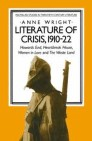 Literature of Crisis, 1910–22