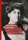 Edith Wharton and Genre