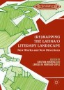 (Re)mapping the Latina/o Literary Landscape