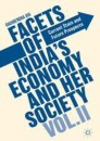 Facets of India's Economy and Her Society Volume II